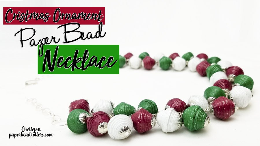 Christmas Ornament Necklace with Paper Beads Tutorial