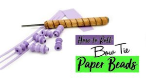 Bow Tie Paper Bead Tutorial