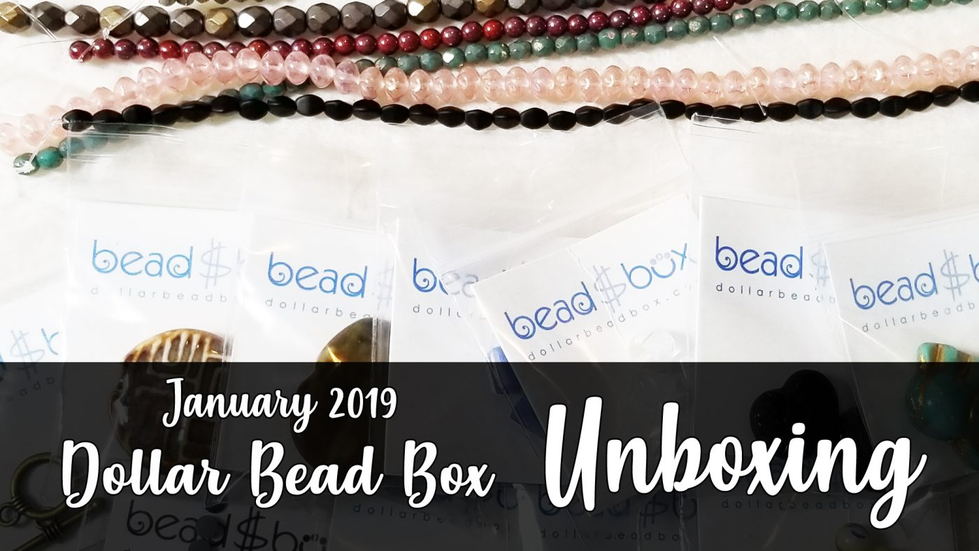 Dollar Bead Box Unboxing January 2019