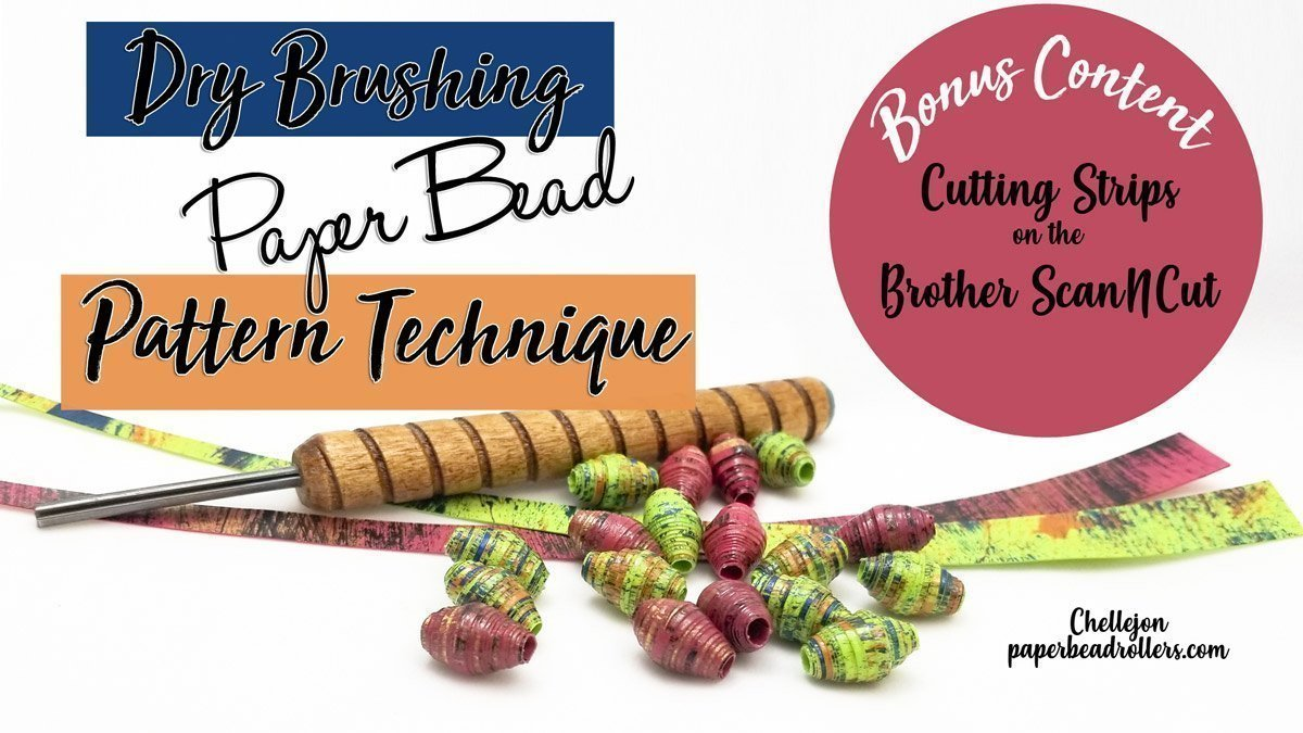 Dry Brushed Paper Beads Brother ScanNCut