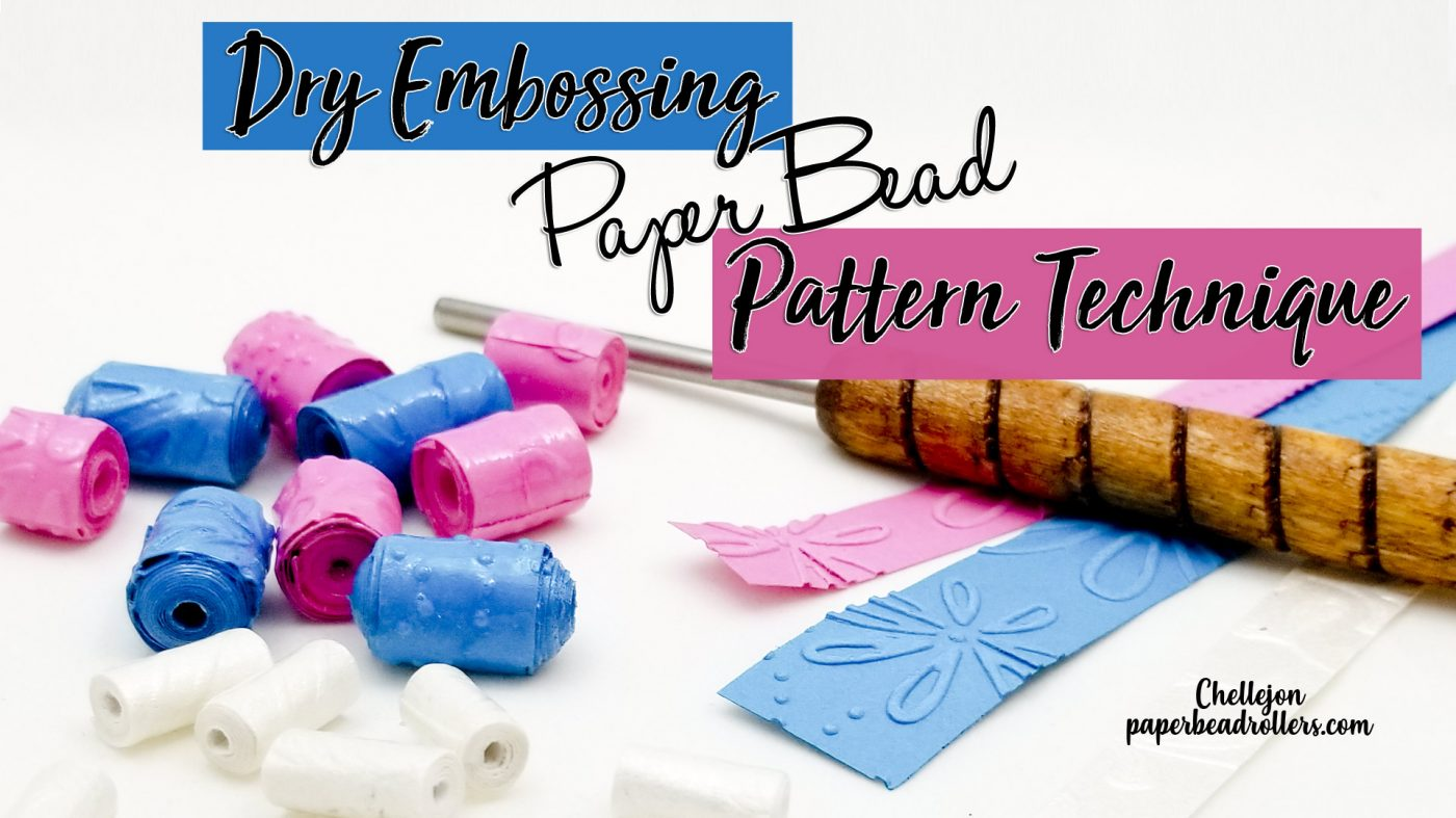 Embossed Paper Bead Technique