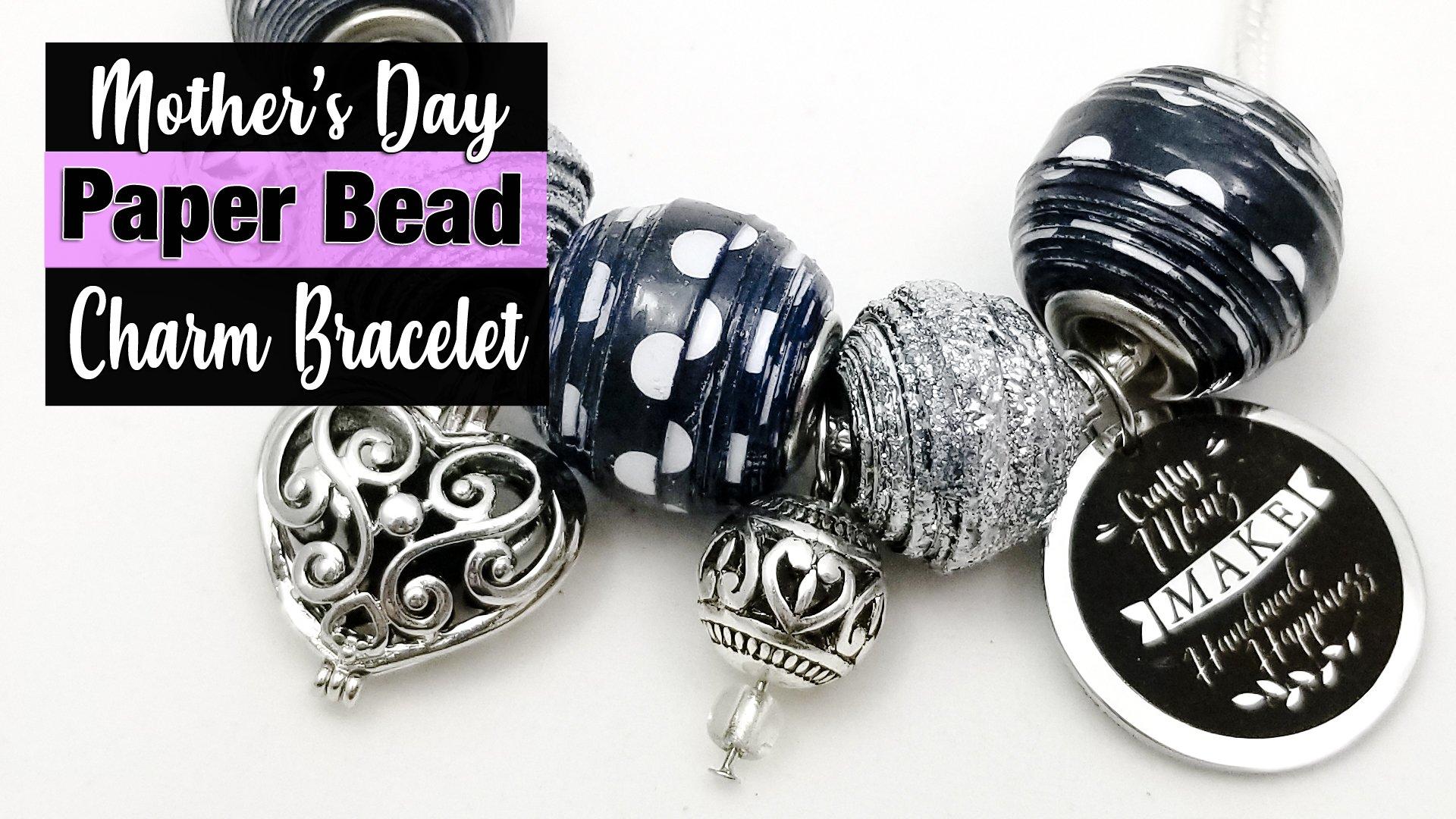 Mother's Day Charm Bracelet