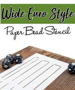 Wide Euro Style Paper Beads Stencil