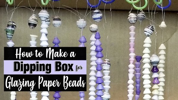How to make a paper bead dipping box