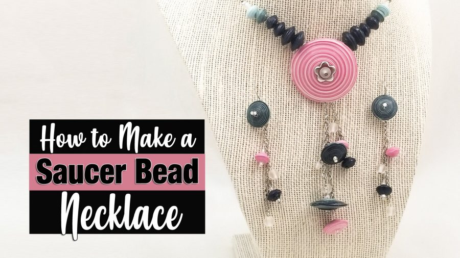 Saucer Paper Bead Necklace Earrings Tutorial