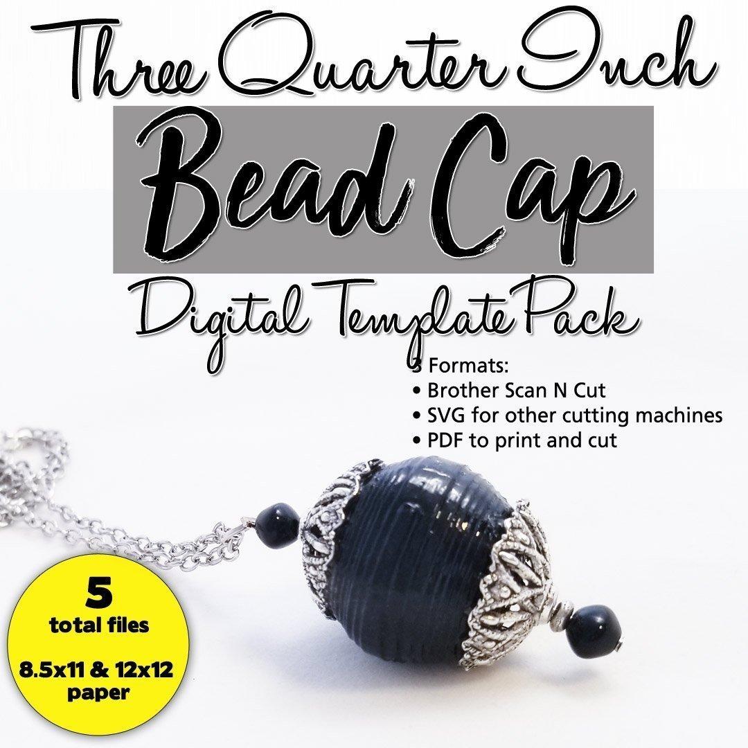 Bead Cap Digital Template Pack – Three Quarter Inch Size