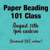 Paper Beading 101 Class