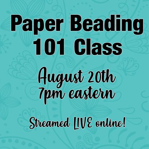 Paper Beading 101 Class